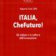 """La Cultura dell'Innovazione in Italia – Rapporto 2016 """"ITALIA, CheFuturo! – Gli italiani e la cultura dell'Innovazione"""""""
