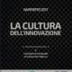 Rapporto sulla Cultura dell'Innovazione 2017